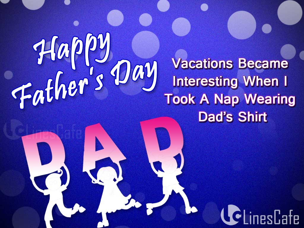 Father's Day Awesome Quotes And Images To Share And Wish Happy Father's Day To Everyone