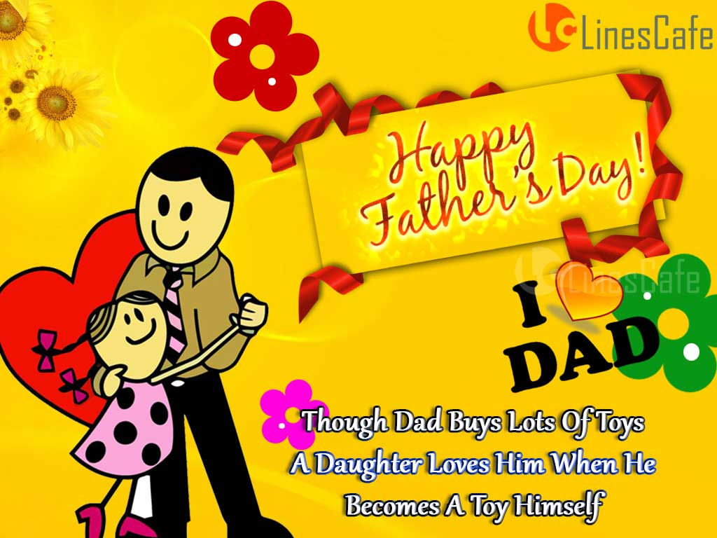 Daddy Quotes With Pictures For Greet Father's Day And Wish Your Father In Facebook And Whatsapp