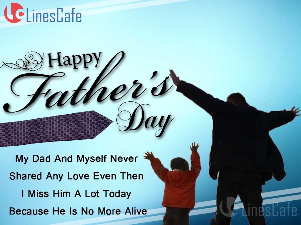 Sad Father's Day Wishes And Images Very Heart Touching Sad Quotes And Poems For Wishes