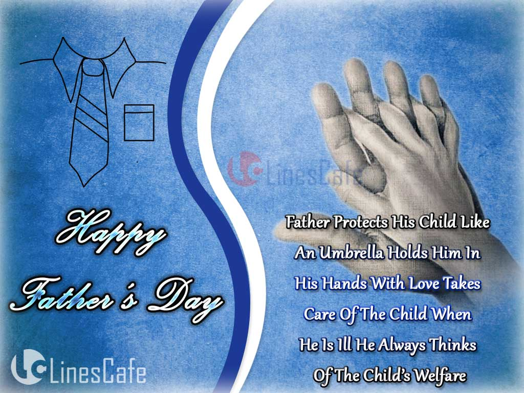 Cute, Affectionate And Caring Quotes About Father For His Child Wish Happy Father's Day To Dad
