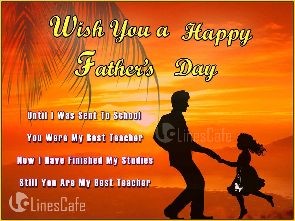 Best Father's Day Quotes About Father For Father's Day Wishes And Sayings From Daughter
